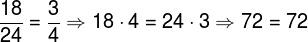 Como a igualdade é verdadeira, as frações são equivalentes.