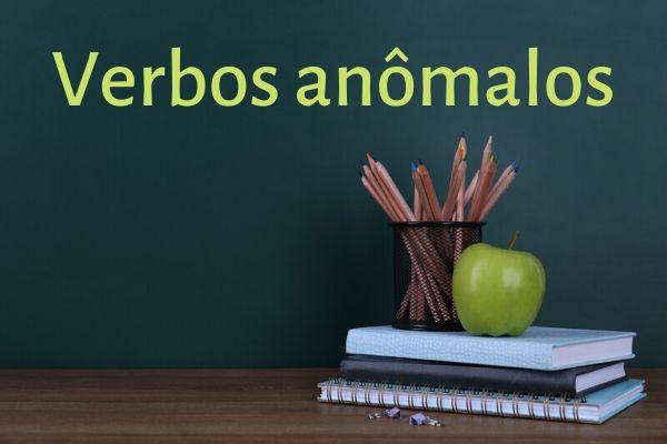 Os verbos anômalos sofrem profunda alteração em seu radical quando flexionados.