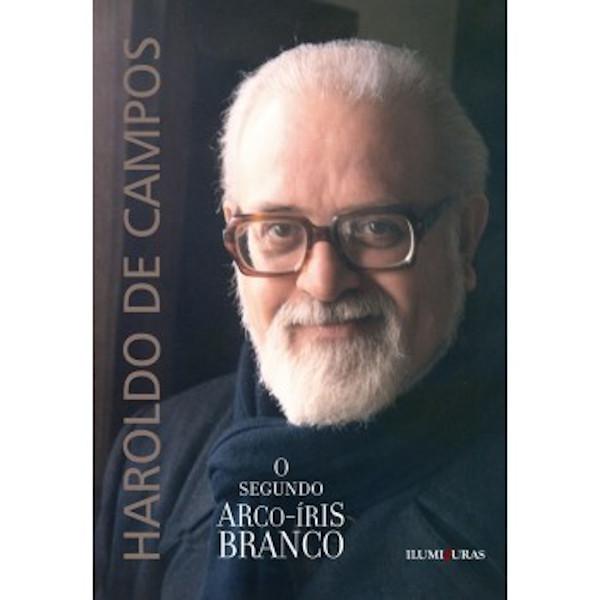 Haroldo de Campos, na foto de capa do seu livro O segundo arco-íris branco, publicado pela editora Iluminuras.[1]