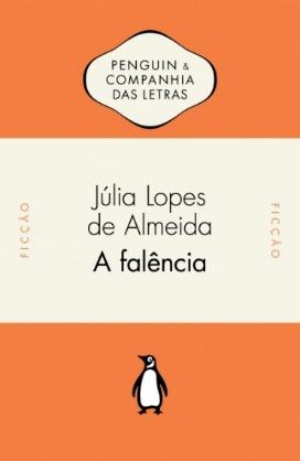 Capa do livro A falência, de Júlia Lopes de Almeida, publicado pela editora Companhia das Letras. |1|