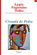 Capa do livro Ciranda de pedra, de Lygia Fagundes Telles, publicado pela editora Rocco. [1]