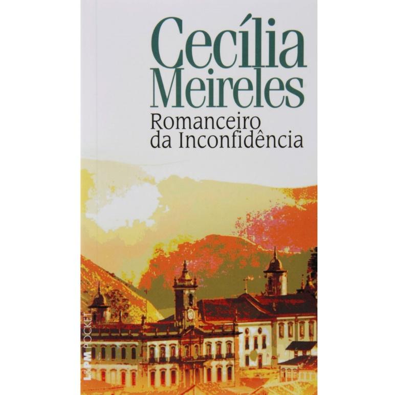 Capa do livro Romanceiro da Inconfidência, de Cecília Meireles, publicado pela editora L&PM. |2|