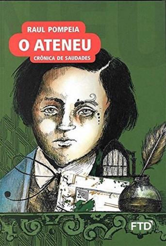 Capa do livro O Ateneu, de Raul Pompeia, publicado pela editora FTD. [1]