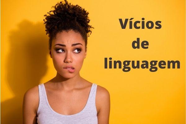 Os vícios de linguagem são desvios não intencionais da norma-padrão do idioma.