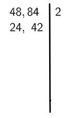 Algoritmo do MMC dividindo 48 e 84 pela metade.