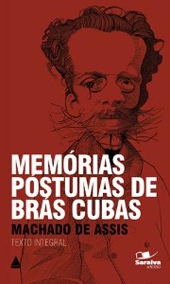 Em Memórias Póstumas de Brás Cubas, Machado de Assis adotou a narrativa não linear