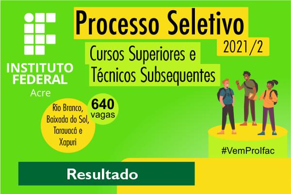 Vestibular 2021/2 do IFAC ofereceu 320 vagas